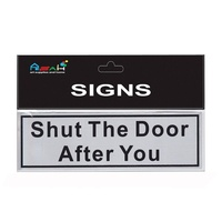 Shut the Door After You Brushed Steel Sign Black / Silver 18x5.5cm MQ-292