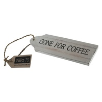 "22cm Door Hanging ""GONE FOR COFFEE"" Sign Plaque, Wooden, White Wash with Black Wording"
