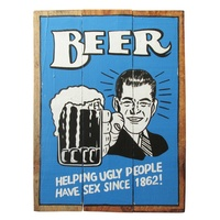 Beer Helping Since 1862 40x31cm Wooden Hanging Sign Beach Theme