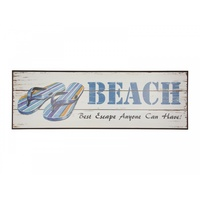 "1x 60cmx20cm ""Beach, Best Escape Anyone Can Have"" MDF Plaque"