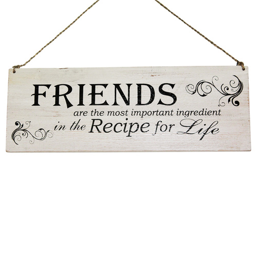 "40cm x 15cm ""Friends Most Important Ingredient"" Inspirational Quote On Wooden Sign, Vintage Style White"